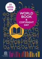 Cartel Día Mundial del Libro y del Derecho de Autor - 23 ABRIL 2019 - UNESCO - WORLD BOOK & COPYRIGHT DAY